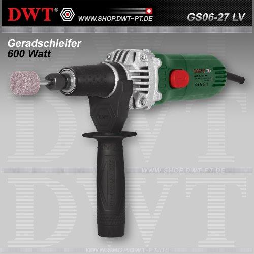 DWT GS06-27 LV im Geradschleifer Fakten-Test 2018