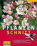 Pflanzenschnitt (Pflanzenpraxis)